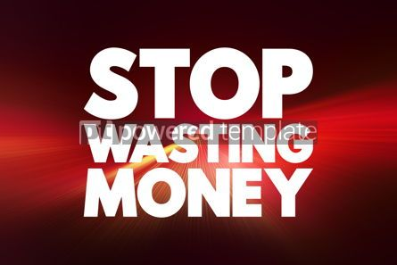 Business: Stop Wasting Money text quote concept background #18785