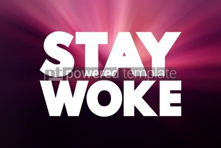 Business: Stay Woke text quote concept background #18833